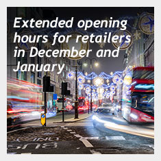 Extended opening hours for retailers in December and January